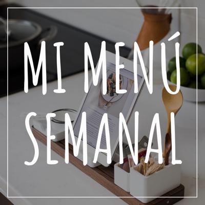 Mi menu semanal